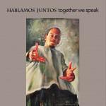 Hablamos Juntos Posters 2016